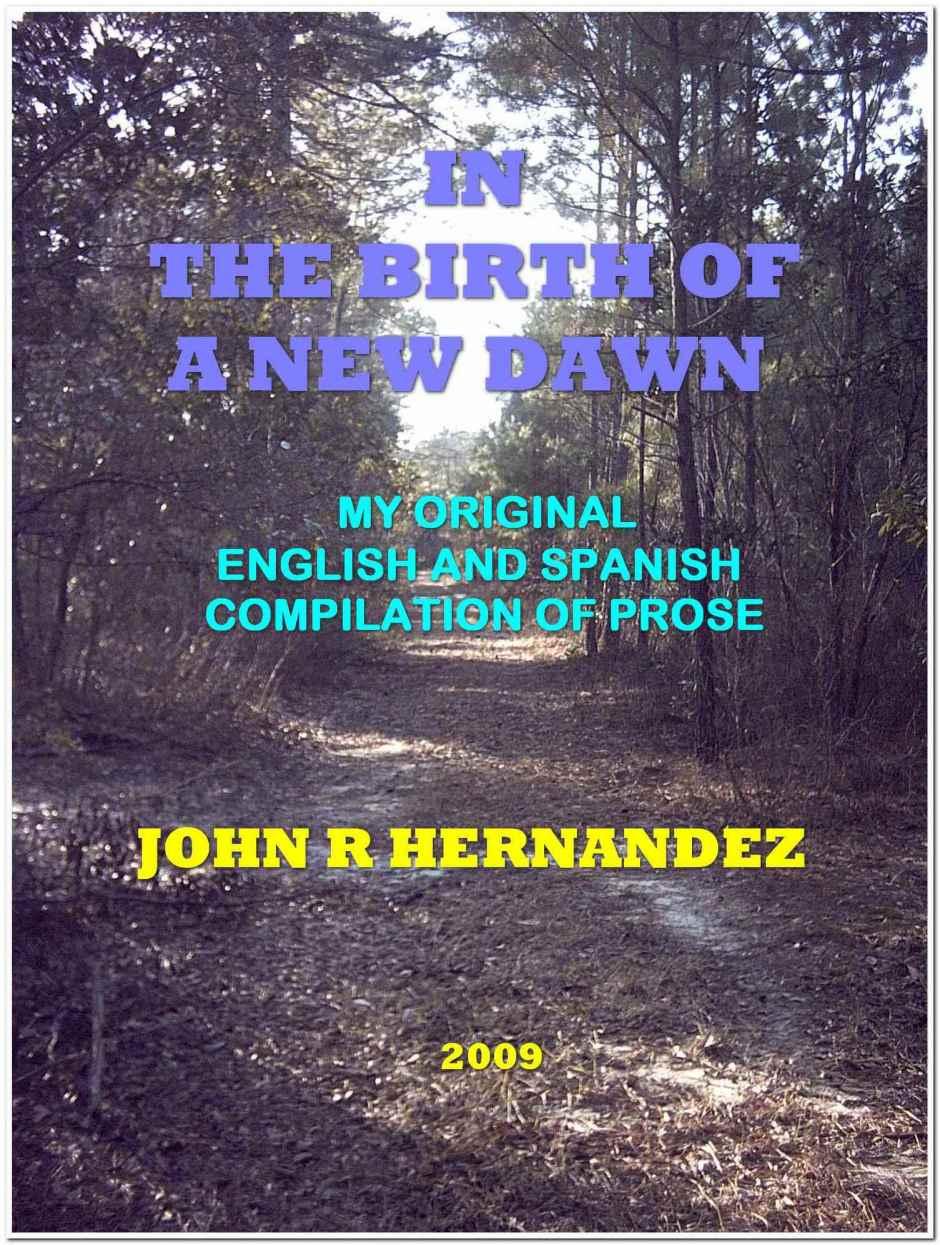 My Original English And Spanish Compilation Of Prose