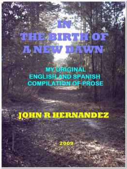 My Original Compilation of English and Spanish Prose